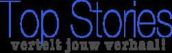 Top Stories vertelt jouw verhaal